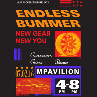 Liquid Architecture presents Endless Bummer: New Gear New You